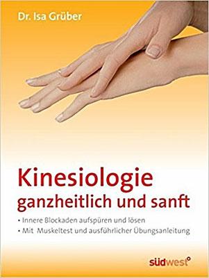 Kinesiologie - ganzheitlich und sanft