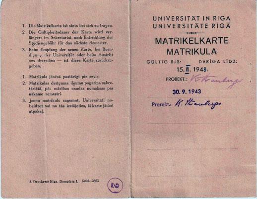 """Die 1942 ausgestellte Matrikelkarte zeigt die Sprache der damaligen Besatzer – Deutsch. Die Universität Lettlands war damals in """"Universität in Riga"""" umbenannt."""