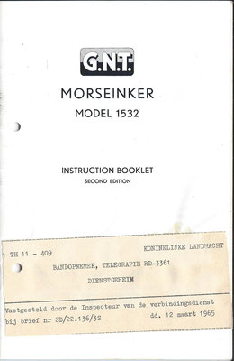 G.N.T. Morseinker Model 1532. Used in the Netherland.