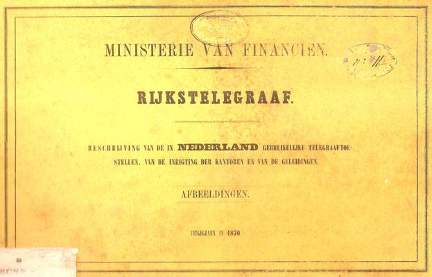 Rijkstelegraaf Uitgegeven in 1870