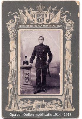 (Opa) Grandpa van Ooijen mobilisatie 1914 1918