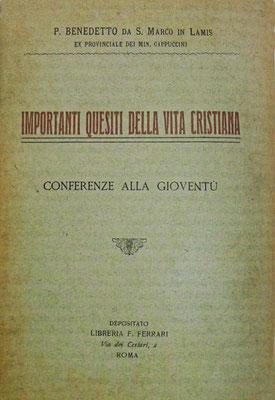 """Frontespizio degli """"Importanti quesiti della vita cristiana, Conferenze alla gioventù"""", pure di padre Benedetto, pubblicati a Barletta nel 1921"""