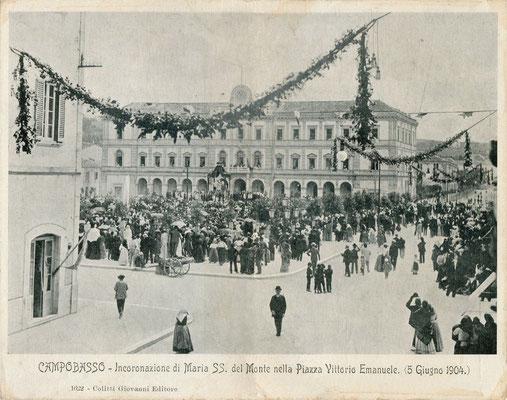 Campobasso: Incoronazione di Maria SS. del Monte nella Piazza Vittorio Emanuele (5 giugno 1904)