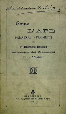 """Frontespizio dell'opera letteraria """"Come l'Ape, Parafrasi e Poemetti sugli Inni della Liturgia"""", pubblicata a Campobasso nel 1912, di cui è autore padre Benedetto Nardella da San Marco in Lamis"""