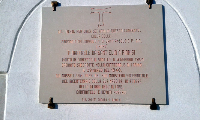 La lapide ricorda la sua ordinazione e la sua permanenza nel Convento di Larino, nonché l'asupicio che egli venga presto innalzato alla gloria degli altari