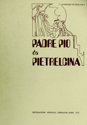 """La copertina della 1ª edizione di """"Padre Pio da Pietrelcina. Crocifisso senza croce"""" (1975)"""