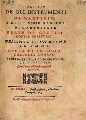 """Frontespizio del """"Trattato de gli instrumenti di martirio ..."""" di A. Gallonio (Roma 1591)"""