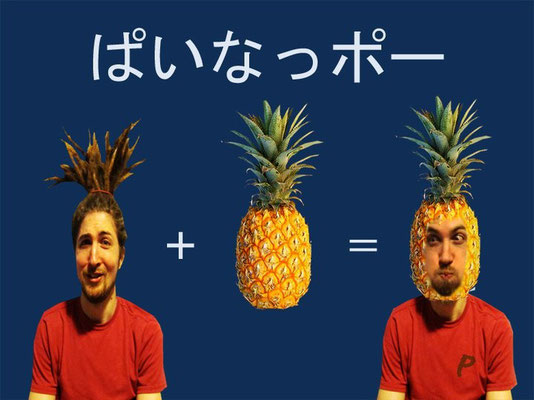 If you have arranged to meet me for an English lesson but you don't know what I look like, look for a pineapple.