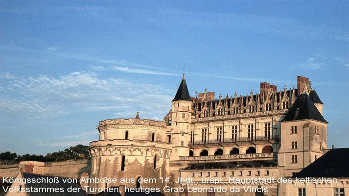 Amboise - Die Stadt wird beherrscht vom Schloss aus dem 15./16. Jahrhundert. Es gehört zu den Schlössern der Loire und war erst Residenz Franz I. und letzte Ruhestätte seines Freundes Leonardo da Vinci.