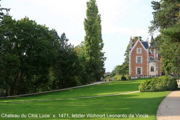 Chateau de Clos Luce´, letzter Wohnort Leonardos