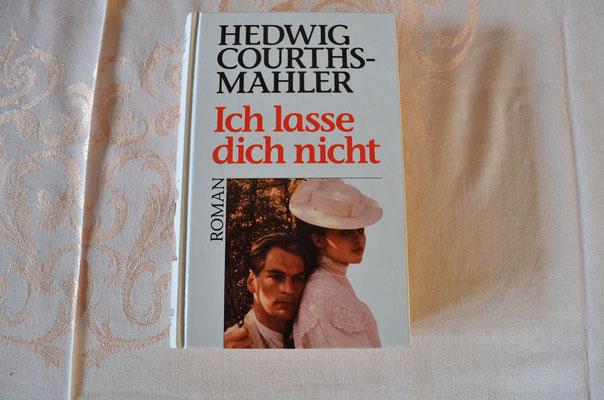 Buch von 1992. Roman von Hedwig Courths-Mahler. Ich lasse dich nicht. Preis: 1,90 €