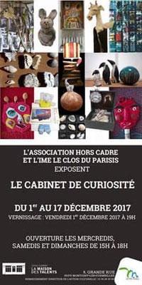 2017 - « Cabinet de curiosités » Espace Corot, Montigny-Les-Cormeilles  Association Hors cadre