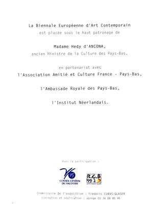 2002 - Biennale européenne d'art contemporain  Espace des calandres, Eragny-sur-Oise - Roman Gorski