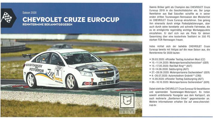 Raceletter Motorsport 2020 Dennis Bröker geht als Champion des Chevrolet Cruze Eurocup 2019 in die Geschichtsbücher ein.