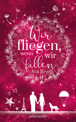 Ava Reed: Wir fliegen, wenn wir fallen