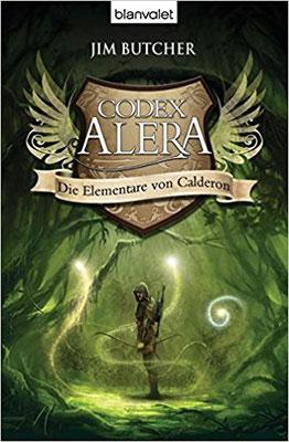 Jim Butcher: Codex Alera - Die Elementare von Calderon