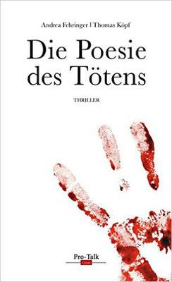 Andrea Fehringer: Die Poesie des Tötens