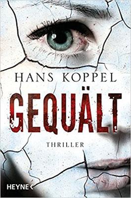 Hans Koppel: Gequält