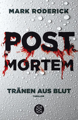 Mark Roderick: Post Mortem - Tränen aus Blut