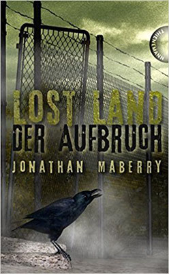 Jonathan Maberry: Lost Land - Der Aufbruch