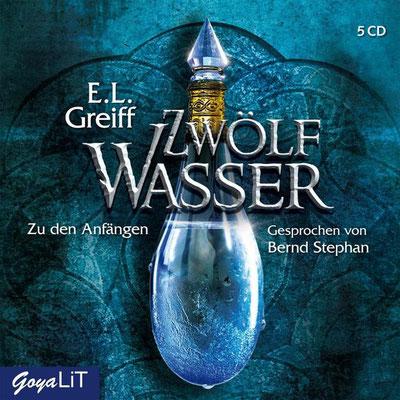 E.L. Greiff: Zwölf Wasser - Zu den Anfängen