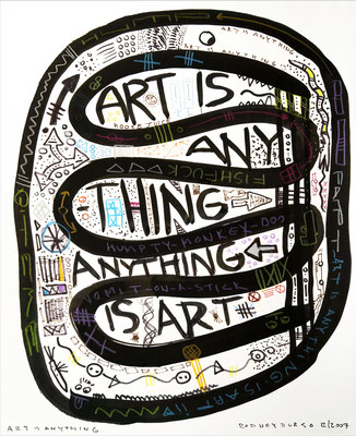 """Art is Anything #1 Acrylic & Ink on Paper 17"""" x 14"""" x 0""""   Rodney Durso $700"""