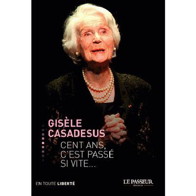 Quand je serai grande, je serai comédienne et j'aurai des enfants», déclare Gisèle Casadesus dès son plus jeune âge. Ses proches s'attendrissent, sans se douter qu'elle réalisera ses rêves. Née en 1914 dans une famille de musiciens, Gisèle Casadesus.....