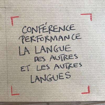 """Conférence -performance de Florence A.L.Klein. """"La langue des autres et les autres langues."""""""