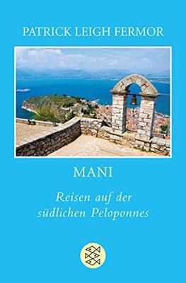 Reisegeschichte MANI Peloponnes Patrick Leigh Fermor