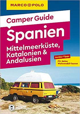 MARCO POLO Camper Guide Spanien: Mittelmeerküste, Katalonien & Andalusien