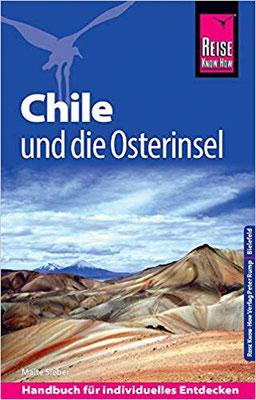 Chile Reiseführer Reise Know-How