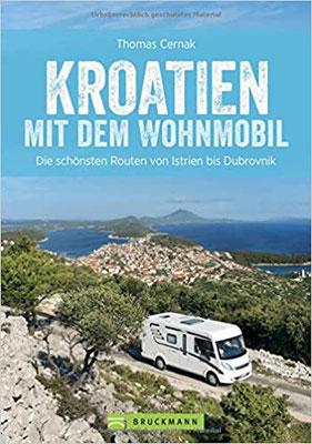 Kroatien mit dem Wohnmobil Reiseführer