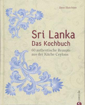 Sri Lankas authentische Küche von Christian Verlag