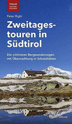 Buch Zweitagestouren Hüttenwanderung in Südtirol