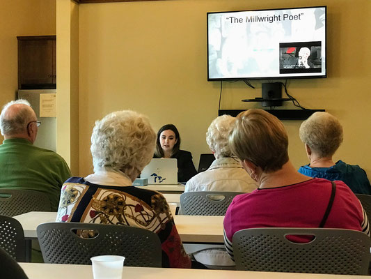 """Audrey presented a short video, """"The Millwright Poet"""". See video below."""