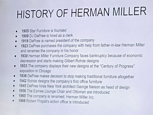 We learned about the history of the Herman Miller Furniture Co.