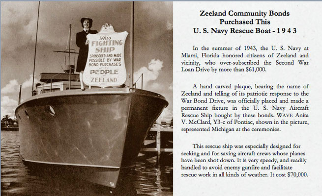 This U.S. Navy Rescue Boat was made possible by the people of Zeeland, Michigan.