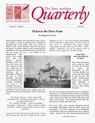 "CLICK TO ENLARGE - Viveen, Marjorie. (2016, Fall). Ticket to the Poor Farm. ""The Joint Archives Quarterly, Volume 26, Number 3)"", page 1 :: reprinted with permission from Hope College Joint Archives"