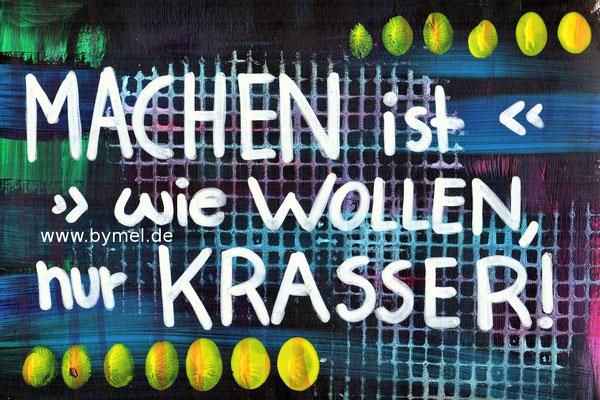 """""""Machen ist wie Wollen, nur krasser"""", erhältlich als Klappkarte A6, Preis: 3,50€ zzgl. Versand"""