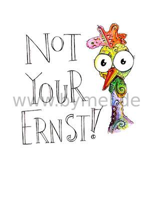 """""""Not your Ernst"""",  Aquarell auf 300g/qm Aquarellpapier, 24x32cm, Preis: 220€ zzgl. Versand, erhältlich als limitierter, handsignierter Druck für 40€ zzgl. Versand"""