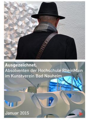 Dokumentation der Ausstellung AUSGEZEICHNET!, Kunstverein Bad Nauheim, Vorsitzender: Klaus Ritt, Fotos: Jürgen Wegener, p1/4