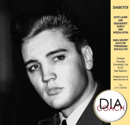 Elvis un dChristian Purschke, Bornstraße 14a, 61231 Bad Nauheim, Tel: 01773185769, E-Mail: info@diacoach.de, Web: www.diacoach.de