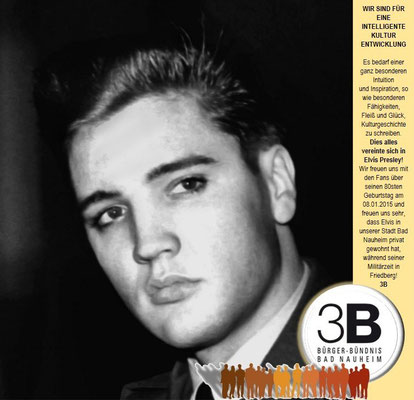 Elvis und 3B Bürger-Bündnis Bad Nauheim, Kontakt: 1. Vorsitzender Jürgen Burdak, Telefon 06032 4114, E-Mail: info@3b-bad-nauheim.de