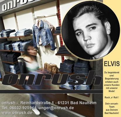 Elvis und onrush -  Reinhardstraße 1 - 61231 Bad NauheimTel. 06032-925944, unger@onrush.de, www.onrush.de