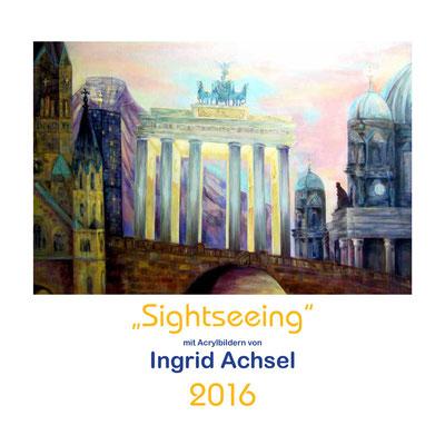 sightseeing Kalender 2016 © Ingrid Achsel
