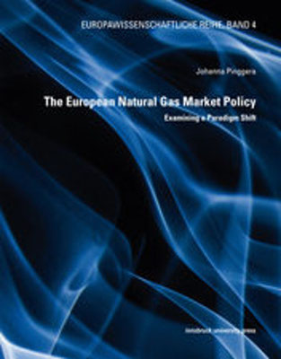The European Natural Gas Market Policy