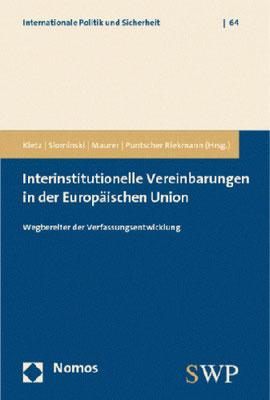 Interinstitutionelle Vereinbarungen in der Europäischen Union