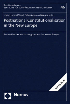 Postnational Constitutionalisation in the New Europe