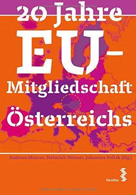 20 Jahre EU Mitgliedschaft Österreichs
