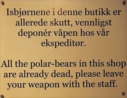 Longyearbyen - Polarbears are already dead